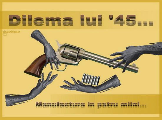 Dilema lui '45...