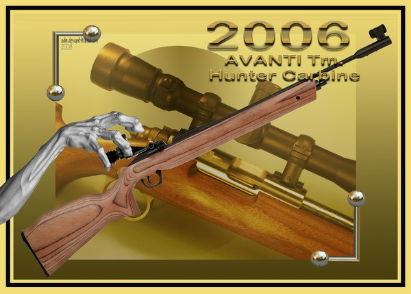 2006 - AVANTI Tm.- Hunter Carbine...