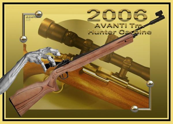 2006 - AVANTI Tm.- Hunter Carbine...